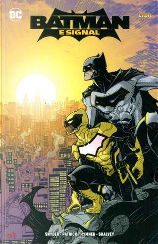 Batman e Signal by Scott Snyder, Tony Patrick