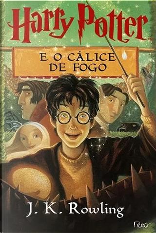 Harry Potter e o cálice de fogo by J. K. Rowling