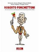 Roberto Forchettoni by Gianni Barbacetto, Peter Gomez, Vittorio Malagutti