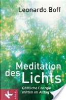 Meditation des Lichts by Leonardo Boff