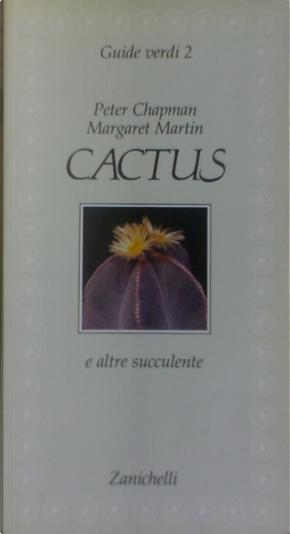 Cactus e altre succulente by Martin Margaret, Peter Chapman