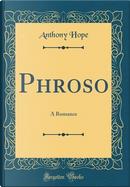 Phroso by Anthony Hope