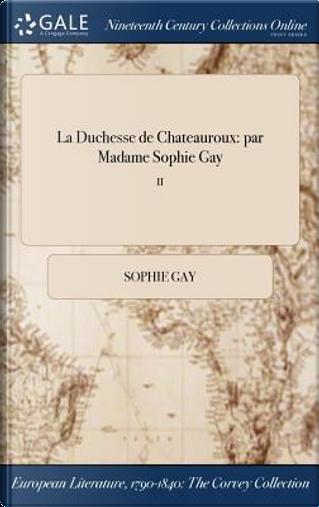 La Duchesse de Chateauroux by Sophie Gay
