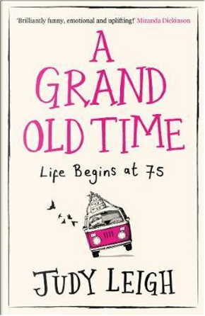 A Grand Old Time by Judy Leigh