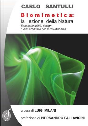Biomimetica: la lezione della natura by Carlo Santulli