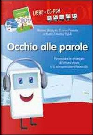 Occhio alle parole. Potenziare le strategie di lettura visiva e la comprensione lessicale (8-13 anni). Con CD-ROM by Emma Brignola