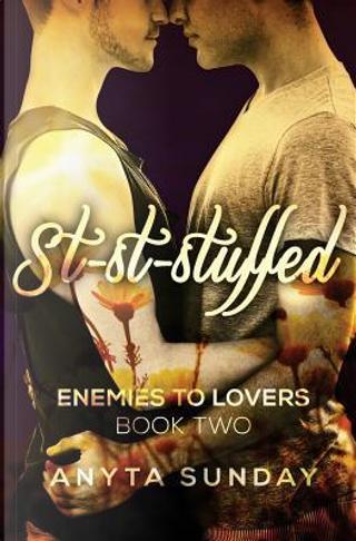 St-st-stuffed by Anyta Sunday