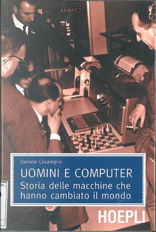 Uomini e Computer by Daniele Casalegno