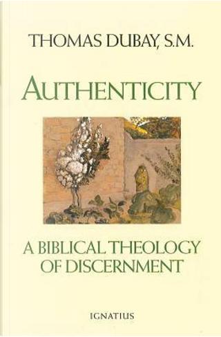 Authenticity by Thomas DuBay