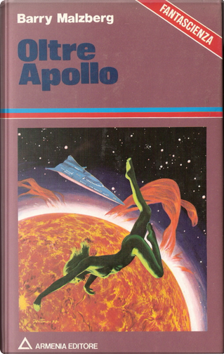 Oltre Apollo by Barry N. Malzberg