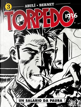 Torpedo 1936 - Vol. 3 by Enrique Sánchez Abulí