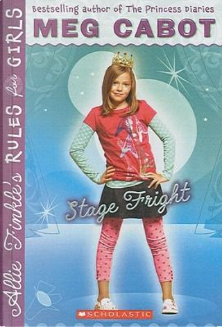Stage Fright by MEG CABOT