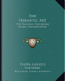 The Hermetic Art by Volpierre