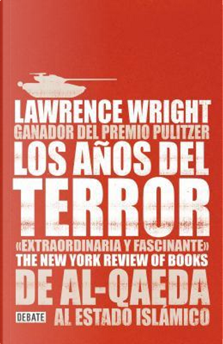 Los anos del terror / The Terror Years by Lawrence Wright
