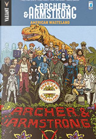 Archer & Armstrong vol. 6 by Fred Van Lente