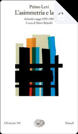L'asimmetria e la vita by Primo Levi