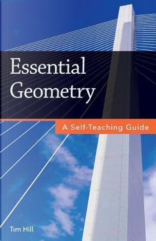 Essential Geometry by Tim Hill