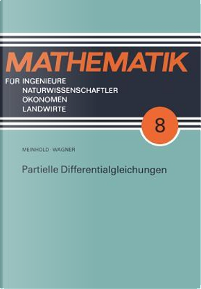 Partielle Differentialgleichungen by Eberhard Wagner