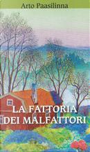La fattoria dei malfattori by Arto Paasilinna