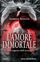 L'amore immortale by Sabrina Benulis