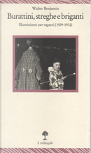 Burattini, streghe e briganti by Walter Benjamin