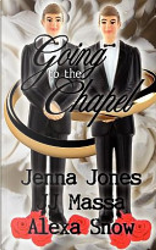 Going to the Chapel by J. J. Massa