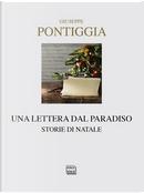 Una lettera dal Paradiso. Storie di Natale by Giuseppe Pontiggia
