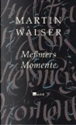 Meßmers Momente by Martin Walser