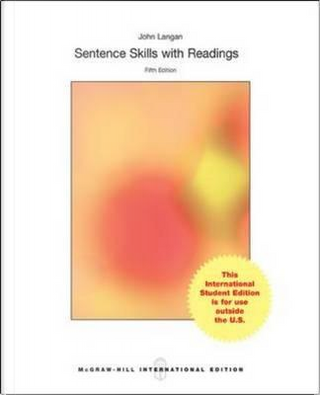 Sentence Skills With Readings by John Langan