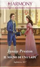 Il sogno di una lady by Janice Preston