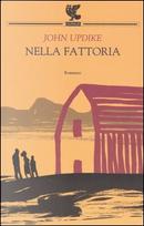 Nella fattoria by John Updike