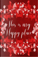 Chalkboard Journal - This Is My Happy Place, Red by Marissa Kent