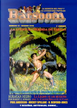 Barsoom #12 by Edgar Rice Burroughs, H Bedford-Jones, L. Sprague de Camp, Lin Carter, Mickey Spillane, Poul Anderson, Robert E. Howard