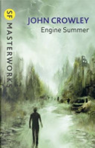 Engine Summer by John Crowley