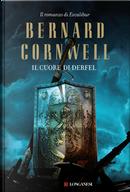 Il cuore di Derfel by Bernard Cornwell
