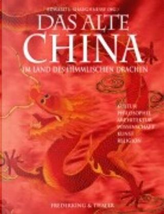 Das alte China by Edward L. Shaughnessy