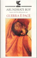 Guerra è pace by Arundhati Roy