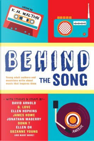 Behind the Song by David Arnold