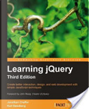 Learning JQuery by Jonathan Chaffer