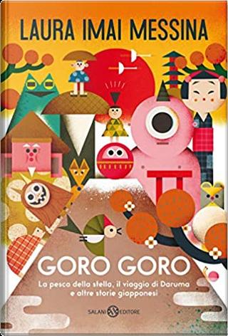 Goro Goro by Laura Imai Messina
