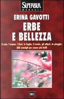 Erbe e bellezza by Erina Gavotti
