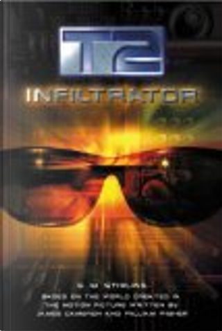 T2: Infiltrator by S.M. Stirling