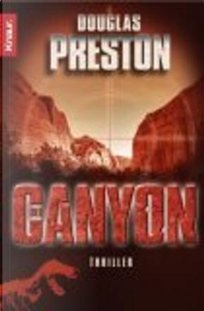 Der Canyon by Douglas Preston
