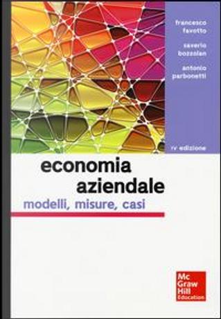 Economia aziendale. Modelli, misure, casi by Francesco Favotto