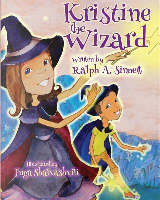 Kristine the Wizard by Ralph A. Sinnett