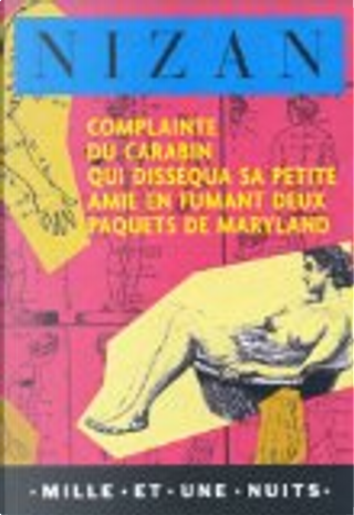 Complainte du carabin qui.... by Paul Nizan