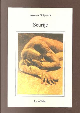 Scurije by Assunta Finiguerra
