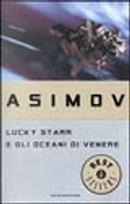 Lucky Starr e gli oceani di Venere by Isaac Asimov