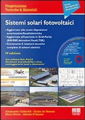 Sistemi solari fotovoltaici. Con CD-ROM by Giulio De Simone, Mario Stizza , Alessio D'Amato Alessandro Caffarelli