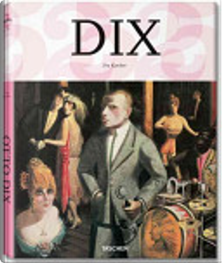 Dix by Ingo F. Walther